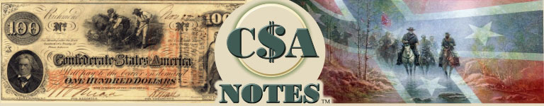 Confederate States of America Currency - Collection and Sales